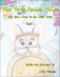 Pepe Perez Mexican Mouse: Pepe Perez Comes to the United States: Book 1