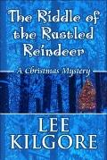 The Riddle of the Rustled Reindeer: A Christmas Mystery