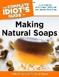 Complete Idiot's Guide to Making Natural Soaps