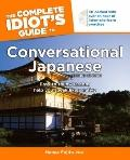 The Complete Idiot's Guide to Conversational Japanese, 2nd Edition