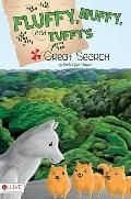Fluffy, Muffy, and Tuffy's Great Search