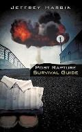 Post Rapture Survival Guide