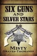 Six Guns and Silver Stars