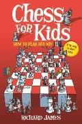 Chess for Kids : How to Play to Win