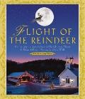 Flight of the Reindeer : The True Story of Santa Claus and His Christmas Mission