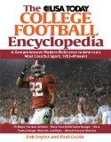 The USA TODAY College Football Encyclopedia: A Comprehensive Modern Reference to America's M...