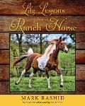 Life Lessons from a Ranch Horse : With a New Afterword by the Author