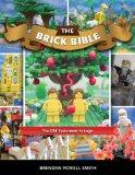 The Brick Bible: The Old Testament, Illustrated by Legos