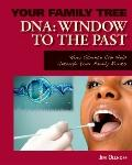 DNA : Window to the Past