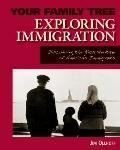 Exploring Immigration