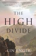 High Divide : A Novel