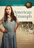 American Triumph : The Dust Bowl, World War II, and Ultimate Victory