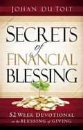 Secrets of Financial Blessing : 52 Week Devotional on the Blessing of Giving