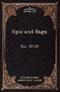 Epic and Saga - Beowulf et.al.: The Five Foot Shelf of Classics, Vol. XLIX (in 51 volumes)