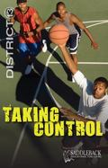 Taking Control (District 13)