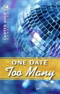 One Date Too Many (Carter High Chronicles)