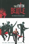 Fifth Beatle: the Brian Epstein Story : The Brian Epstein Story