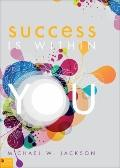 Success Is Within You