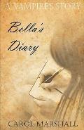 A Vampire's Story: Bella's Diary