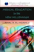 Medical Education in the New Millennium