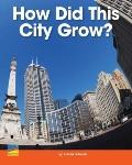 How Did This City Grow?