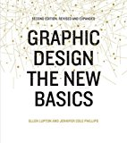 Graphic Design : The New Basics, Revised and Updated