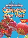 Chinese New Year (Celebrating American Holidays: Arts and Crafts)