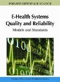E-Health Systems Quality and Reliability : Models and Standards