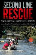 Second Line Rescue : Improvised Responses to Katrina and Rita