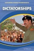 Dictatorships (Exploring World Governments)
