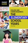 Parent's Guide to College and Career Readiness - Elementary - English