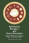 Spirituality, Religion, and Peace Education