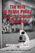 Role of Public Policy in K-12 Science Education