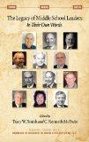 The Legacy of Middle School Leaders: In Their Own Words (HC) (The Handbook of Resouces in Mi...