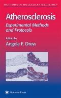 Atherosclerosis: Experimental Methods and Protocols (Methods in Molecular Medicine)