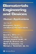 Biomaterials Engineering and Devices: Human Applications: Vol 2: Orthopedic, Dental, and Bon...