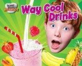 Way Cool Drinks (Mrs. Growl's Grub)