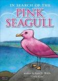 In Search of the Pink Seagull