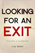 Looking for an Exit : From Panic to Empowerment