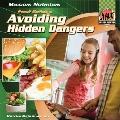 Food Safety : Avoiding Hidden Dangers
