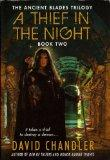 A Thief in the Night (Ancient Blades Trilogy, 2)