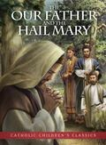 Our Father and the Hail Mary - Picture Book