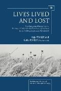 Lives Lived and Lost : East European History Before, During, and after World War II As Exper...
