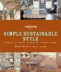 Country Living Simple Sustainable Style : Ways to Make Your House Your Home