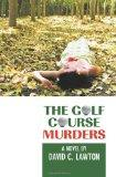 The Golf Course Murders