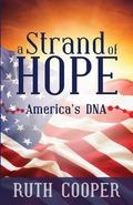 Strand of Hope : America's DNA