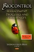 Biocontrol : Management, Processes and Challenges