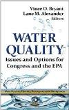 Water Quality : Issues and Options for Congress and the EPA