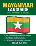 Mayanmar Language: 101 Burmese Verbs