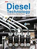 Diesel Technology : Fundamentals, Service, Repair